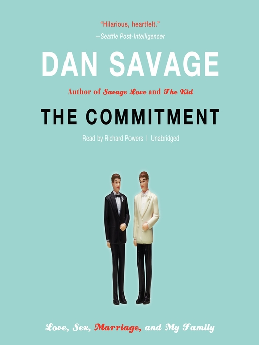 Title details for The Commitment by Dan Savage - Available