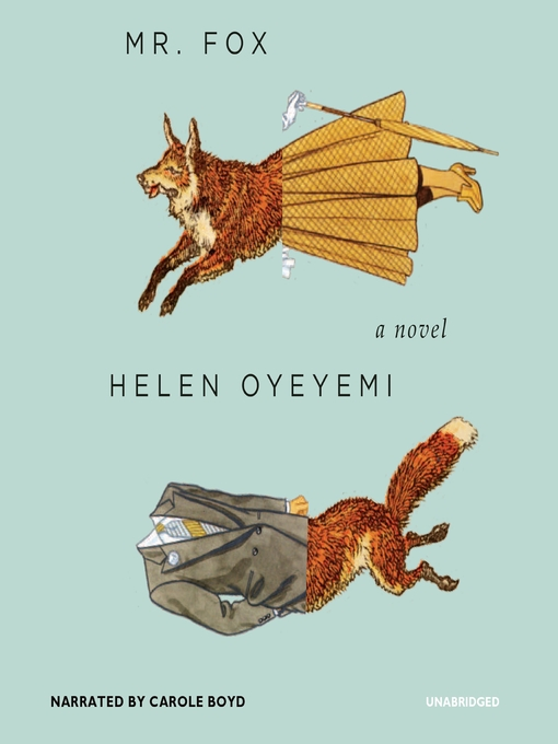 Title details for Mr. Fox by Helen Oyeyemi - Available