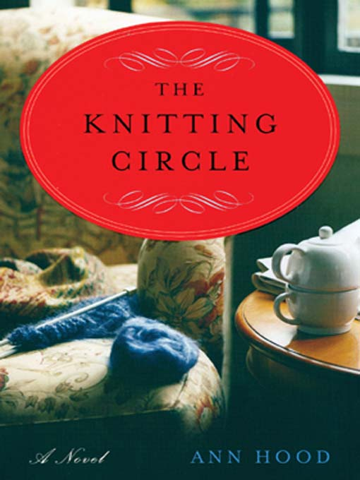 Title details for The Knitting Circle by Ann Hood - Available