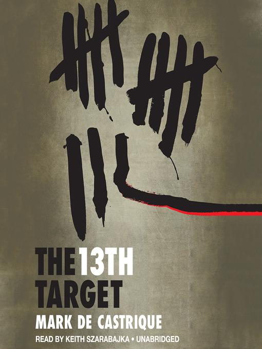 Title details for The 13th Target by Mark de Castrique - Available