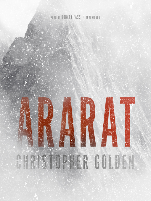 Title details for Ararat by Christopher Golden - Available