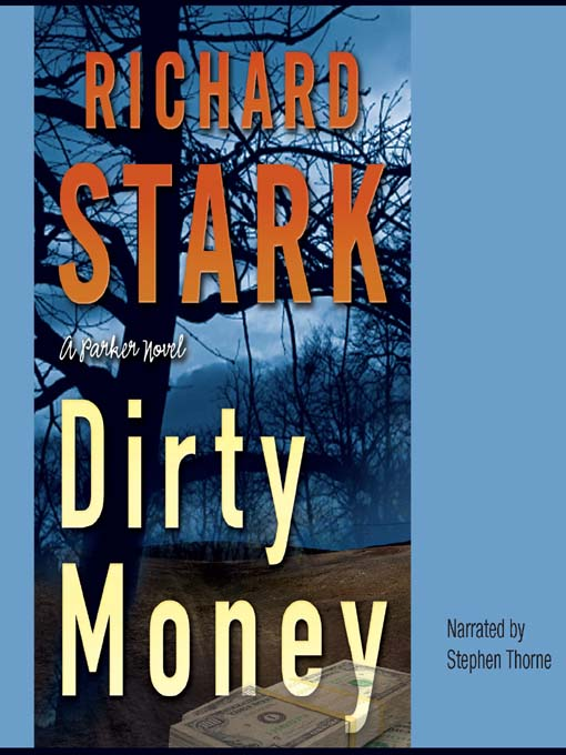 Title details for Dirty Money by Donald E. Westlake - Available