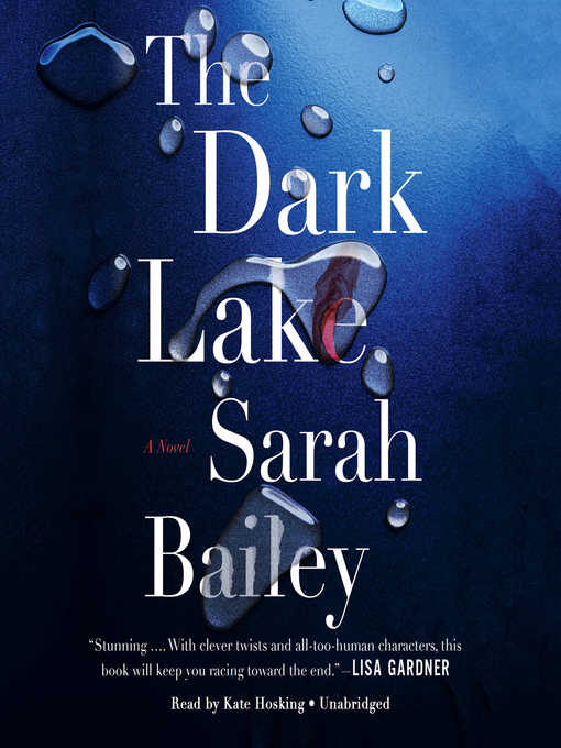 Title details for The Dark Lake by Sarah Bailey - Wait list