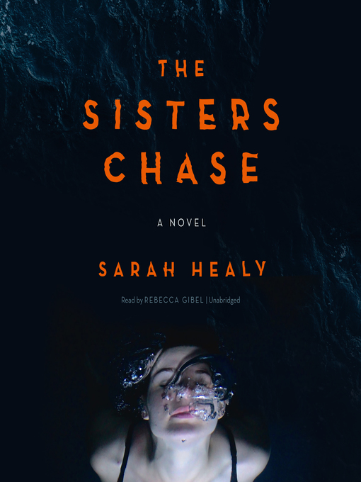Title details for The Sisters Chase by Sarah Healy - Available