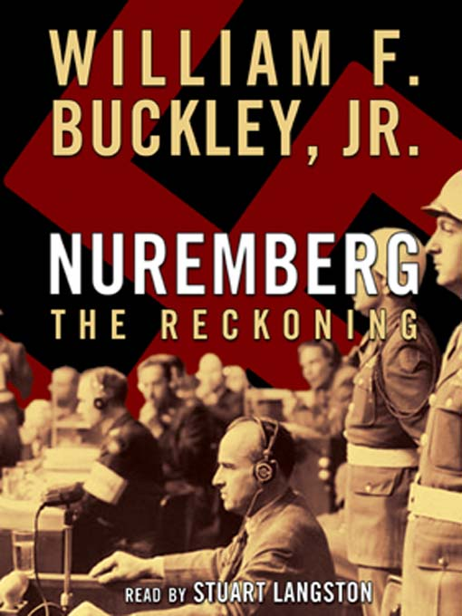 Title details for Nuremberg by William F. Buckley Jr. - Available