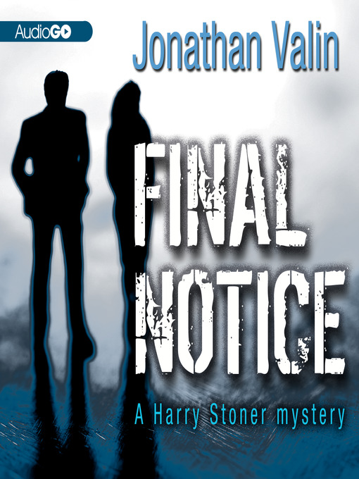 Title details for Final Notice by Jonathan Valin - Available