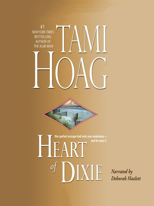 Title details for Heart of Dixie by Tami Hoag - Available