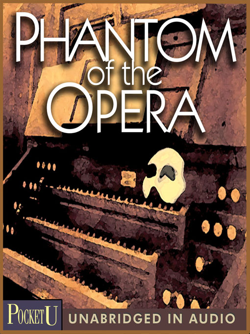 Title details for Phantom of the Opera by Gaston Leroux - Available