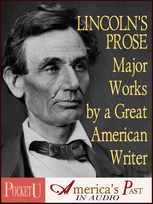 Title details for Lincoln's Prose by Abraham Lincoln - Available