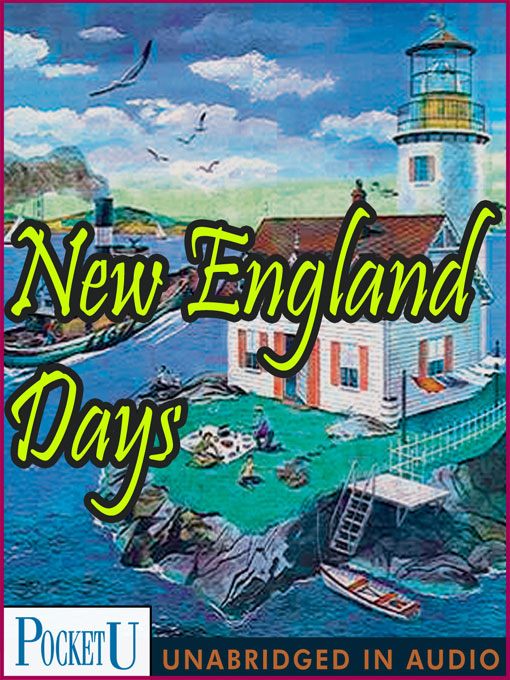 Title details for New England Days by Sarah Orne Jewett - Available