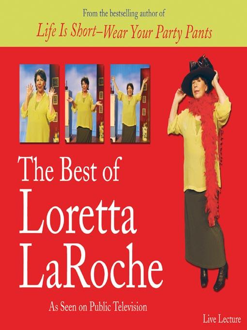 Title details for The Best of Loretta LaRoche by Loretta LaRoche - Available