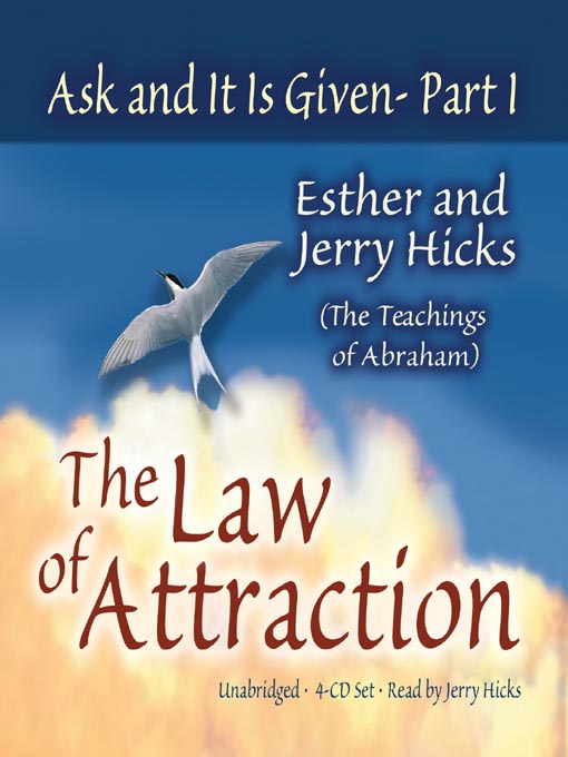 Title details for Ask and It Is Given, Part I by Esther Hicks - Available