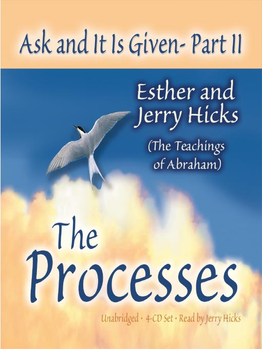 Title details for Ask and It Is Given, Part II by Esther Hicks - Available