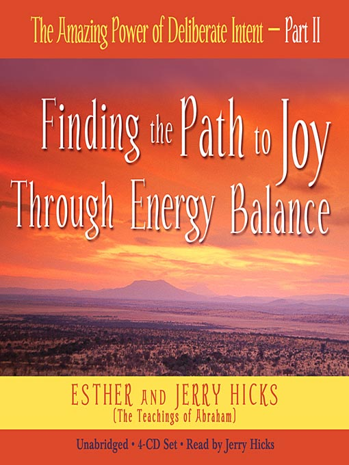 Title details for The Amazing Power of Deliberate Intent, Part II by Esther Hicks - Wait list