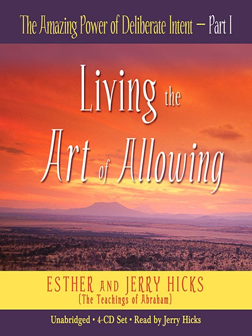 Title details for The Amazing Power of Deliberate Intent, Part I by Esther Hicks - Wait list