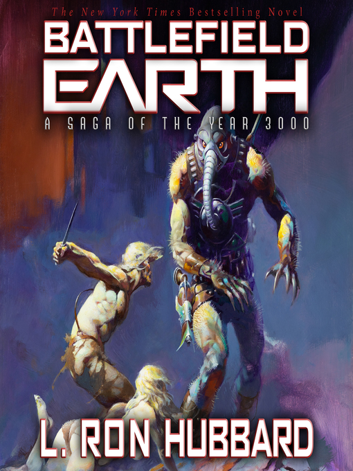 Title details for Battlefield Earth by L. Ron Hubbard - Wait list