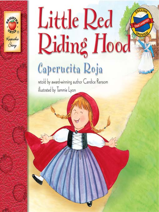 Title details for Little Red Riding Hood / Caperucita roja by Candice Ransom - Available