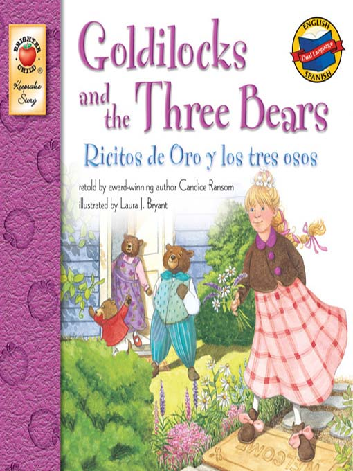 Title details for Goldilocks and The Three Bears / Ricitos de oro y los tres osos by Candice Ransom - Available