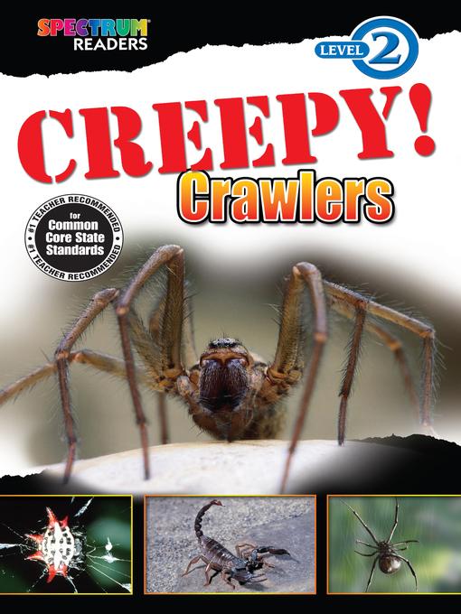 Creepy! Crawlers