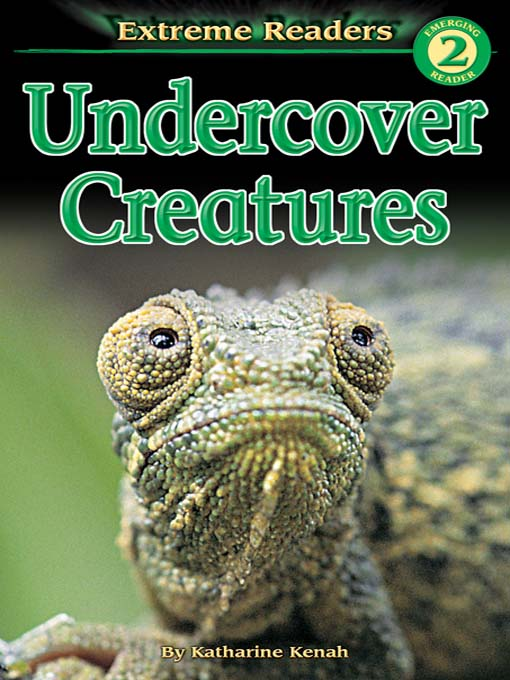 Title details for Undercover Creatures by Katharine Kenah - Available