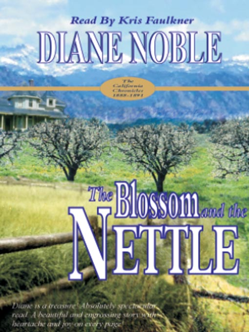 Title details for The Blossom and the Nettle by Diane Noble - Available