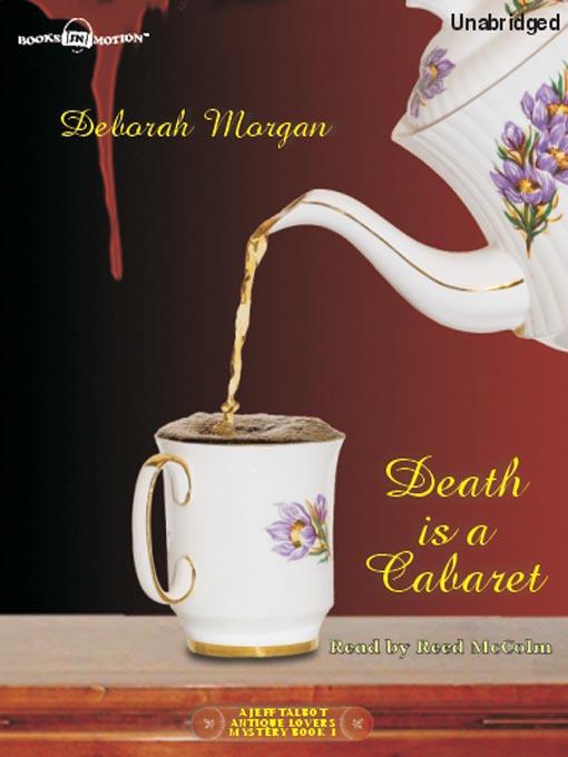 Title details for Death Is a Cabaret by Deborah Morgan - Available