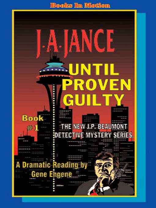 Title details for Until Proven Guilty by J. A. Jance - Wait list