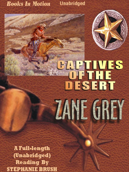 Title details for Captives of the Desert by Zane Grey - Wait list