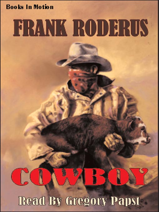 Title details for Cowboy by Frank Roderus - Available