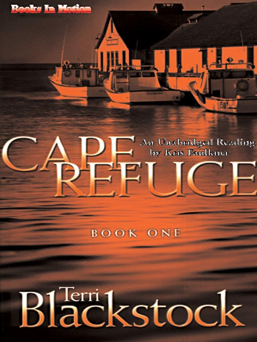 Title details for Cape Refuge by Terri Blackstock - Wait list