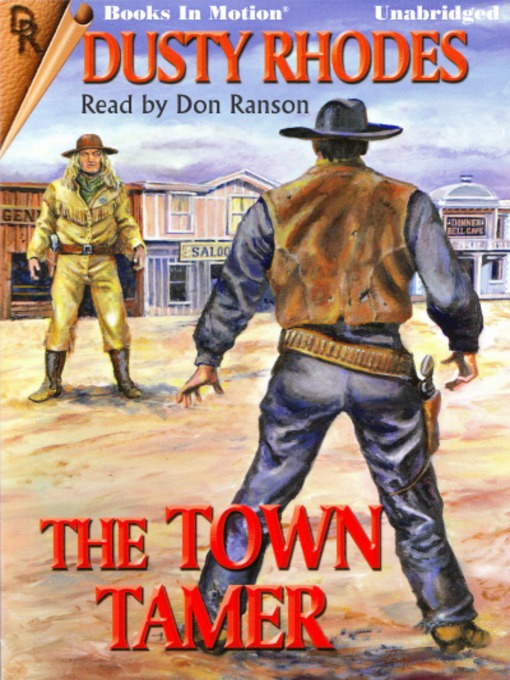 Title details for The Town Tamer by Dusty Rhodes - Available