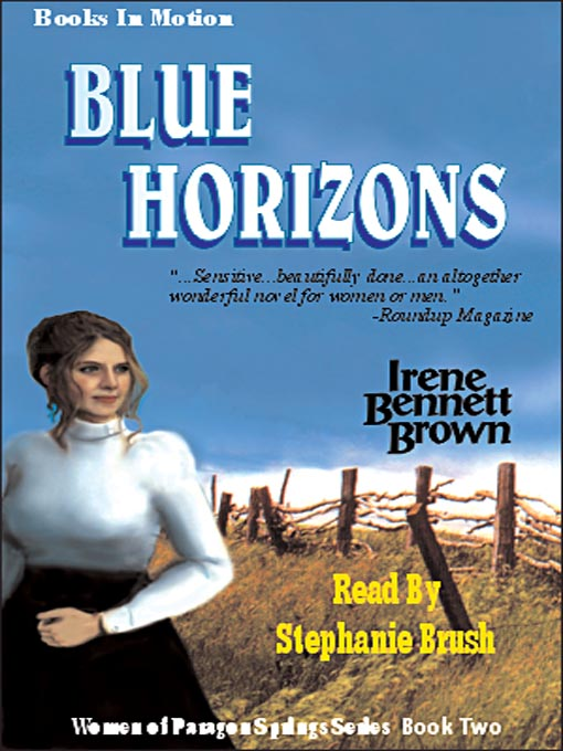 Title details for Blue Horizons by Irene Bennett Brown - Available