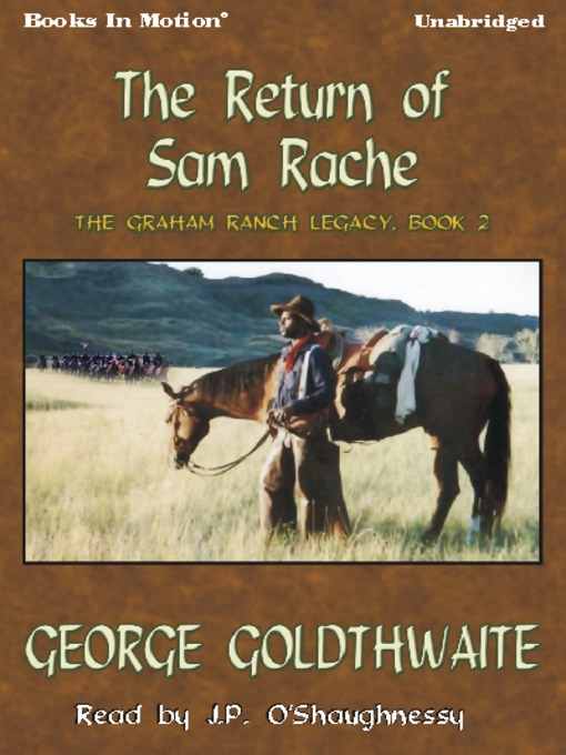 Title details for The Return of Sam Rache by George Goldthwaite - Wait list