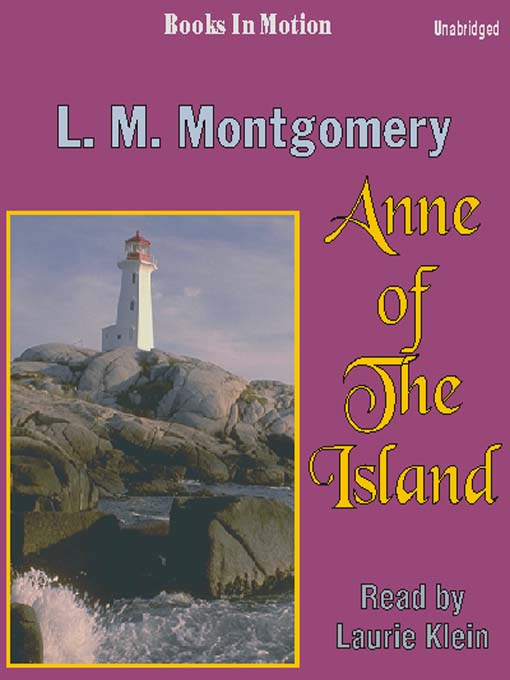 Title details for Anne of the Island by L. M. Montgomery - Available