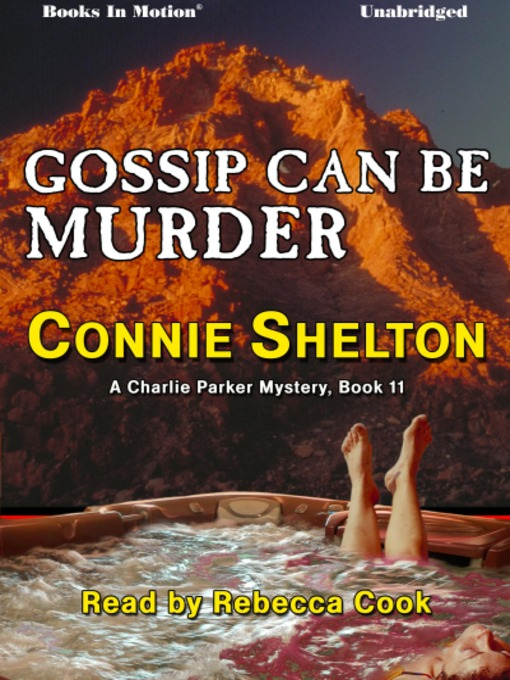 Title details for Gossip Can Be Murder by Connie Shelton - Available