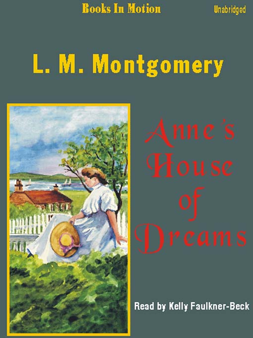 Title details for Anne's House of Dreams by L. M. Montgomery - Available