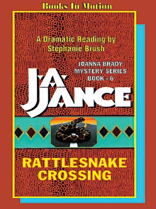 Title details for Rattlesnake Crossing by J. A. Jance - Available