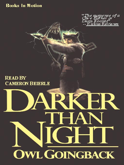 Title details for Darker than Night by Owl Goingback - Available