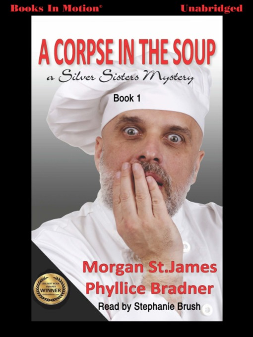 Title details for A Corpse in the Soup by Morgan St. James - Available