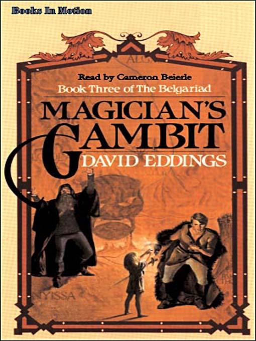 Title details for Magician's Gambit by David Eddings - Wait list