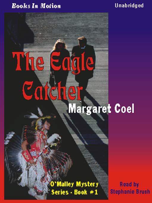 Title details for The Eagle Catcher by Margaret Coel - Wait list