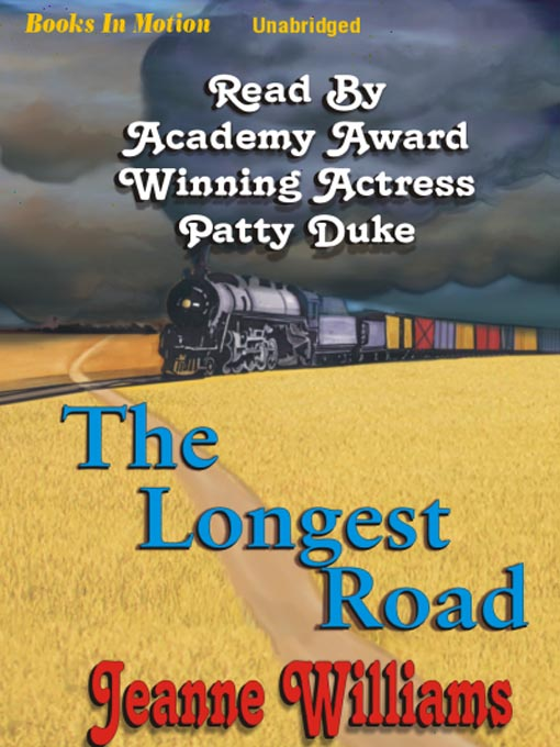 Title details for The Longest Road by Jeanne Williams - Available