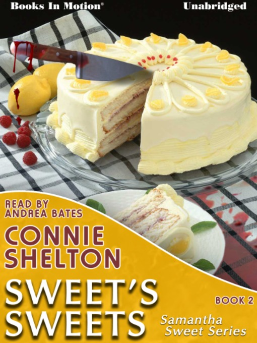 Title details for Sweet's Sweets by Connie Shelton - Available