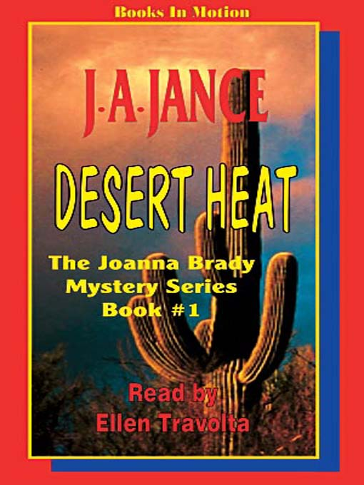 Title details for Desert Heat by J. A. Jance - Available