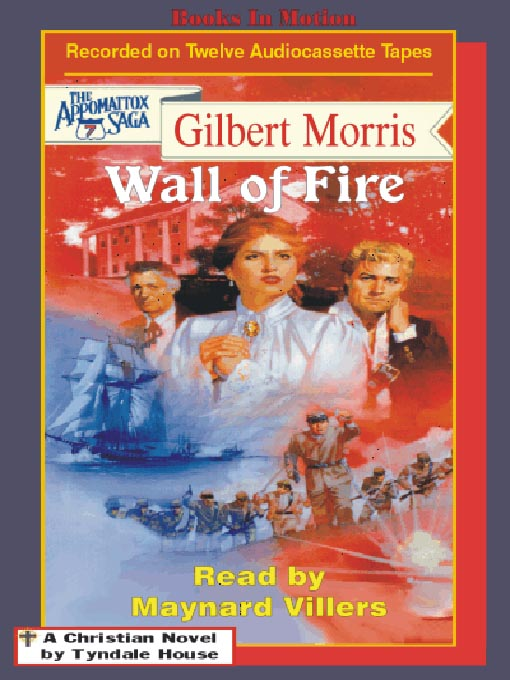 Title details for Wall of Fire by Gilbert Morris - Available