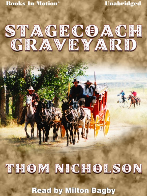 Title details for Stagecoach Graveyard by Thom Nicholson - Available