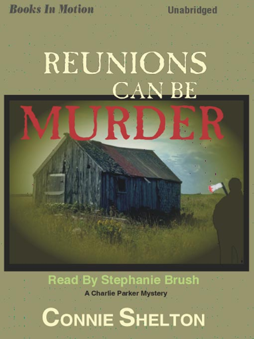 Title details for Reunions Can Be Murder by Connie Shelton - Available