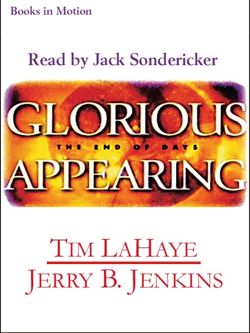 Title details for Glorious Appearing by Tim LaHaye - Available