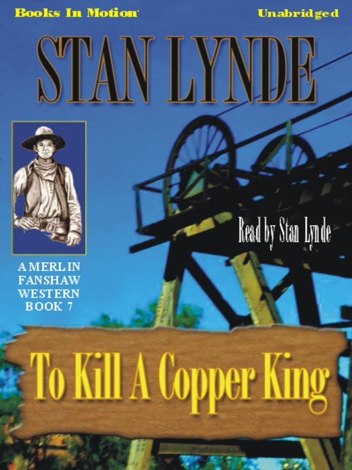Title details for To Kill a Copper King by Stan Lynde - Wait list