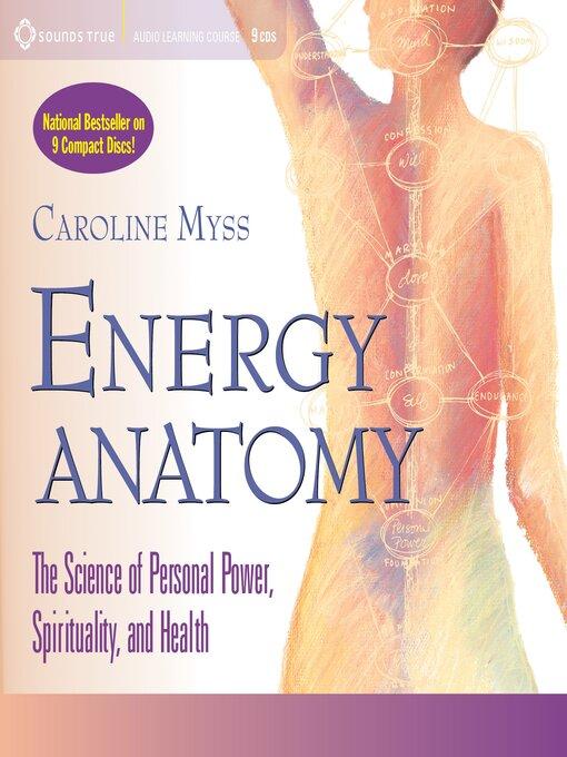 Title details for Energy Anatomy by Caroline Myss - Wait list